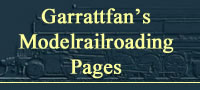 Garrattfan's Modelrailroading Pages