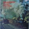 Melbourne Steam Festival - ARHS Victorian Division - GCNSW RTM Melbourne Easter 1973 - GC
