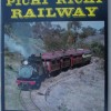 The Story of the Pichi Richi Railway compiled by Jack Babbage - VGC